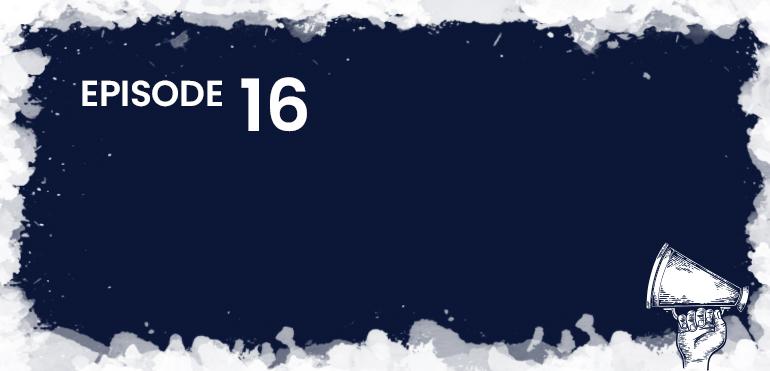 Episode 16 Header